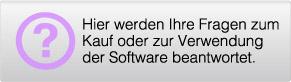 Hier werden Ihre Fragen zum Kauf oder zur Verwendung der Software beantwortet.