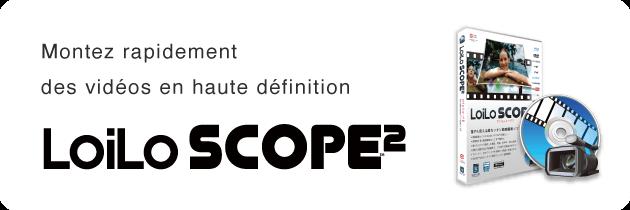 LoiLoScope2  -  AVCHD/MP4/MOV/FLV/MTS Video Editing Software - LoiLo Inc.